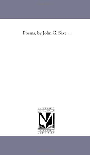 Poems, by John G. Saxe …