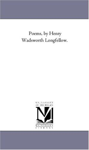 Download Poems, by Henry Wadsworth Longfellow.
