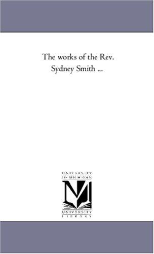 """Full text of """"The works of the Rev. Sydney."""