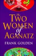 Download The Two Women of Aganatz