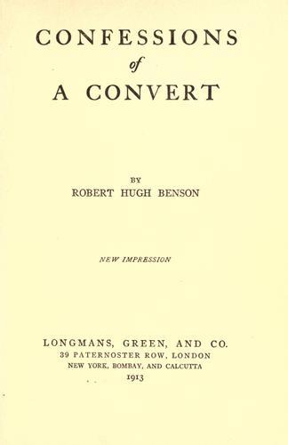 Download Confessions of a convert