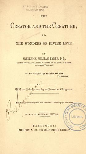Download The creator and the creature, or, The wonders of divine love