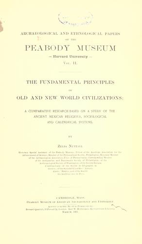 Download The fundamental principles of Old and New world civilizations