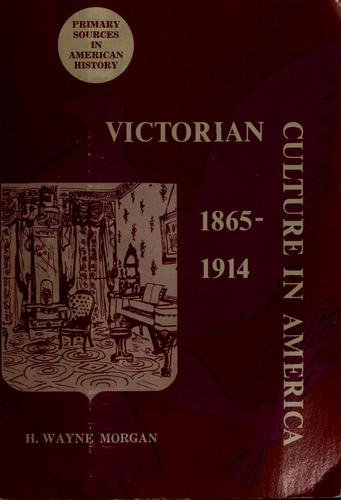Victorian culture in America, 1865-1914