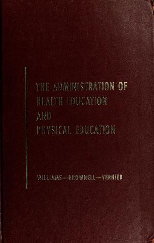 The administration of health education and physical education