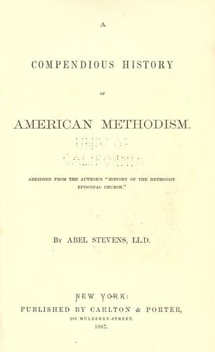 A compendious history of American Methodism