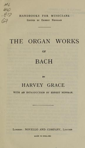 The organ works of Bach