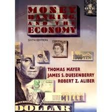 Money, banking, and the economy