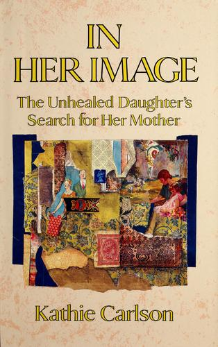 In Her Image, Carlson, Kathie