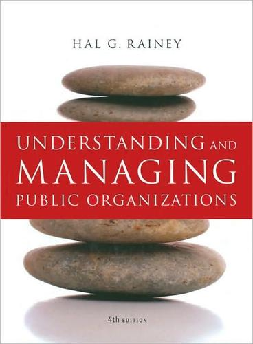 Download Understanding and managing public organizations