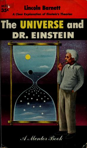 Download The universe and Dr. Einstein.