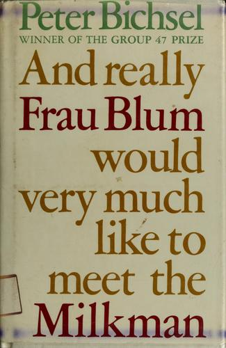 Download And really Frau Blum would very much like to meet the milkman
