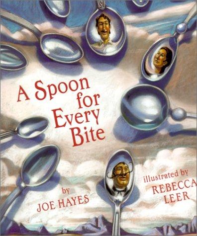 Spoon for Every Bite by Joe Hayes
