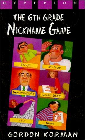 Download The Sixth Grade Nickname Game