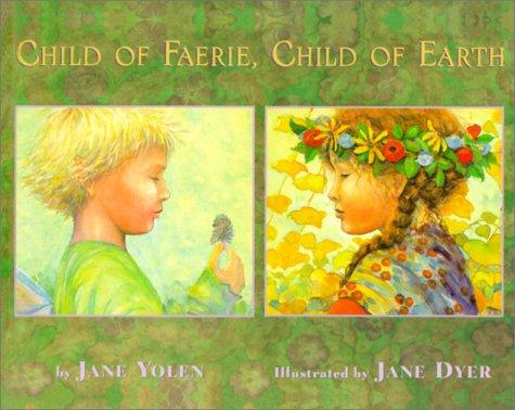 Download Child of Faerie, Child of Earth
