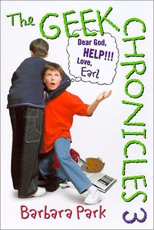 Dear God, Help! Love, Earl (Geek Chronicles)