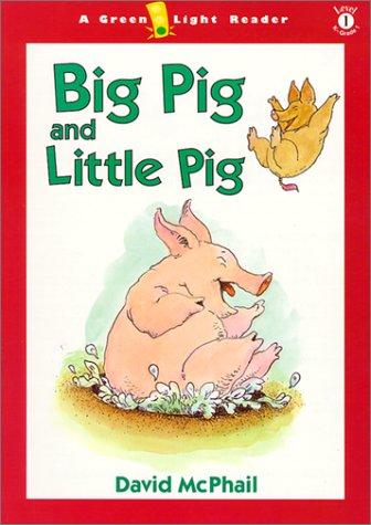 Big Pig and Little Pig (Green Light Readers: Level 1)