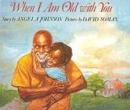Download When I Am Old with You