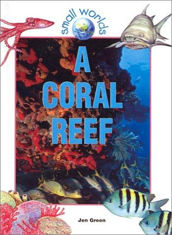 Coral Reef (Small Worlds)