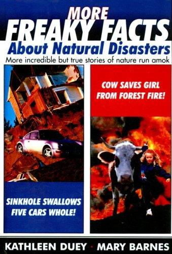 More Freaky Facts about Natural Disasters