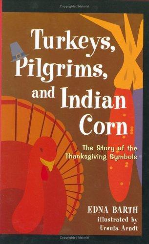 Download Turkeys, Pilgrims, and Indian corn