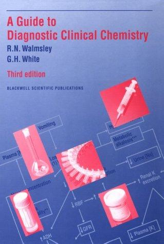 Download A guide to diagnostic clinical chemistry