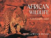 African Wildlife: A Photographic Safari [Hardcover] by Dennis, Wendy
