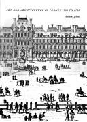 Art and Architecture in France, 1500-1700 (Hist of Art)