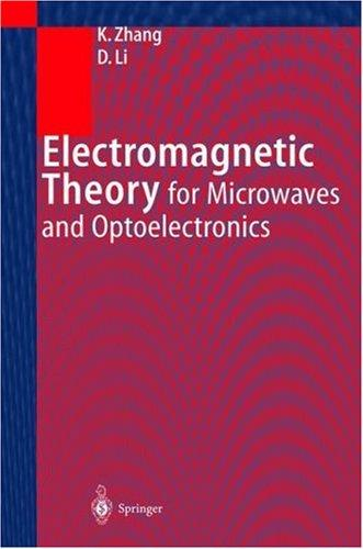 Download Electromagnetic theory for microwaves and optoelectronics