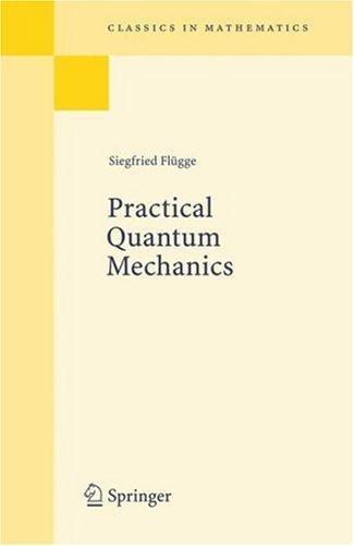 Download Practical quantum mechanics