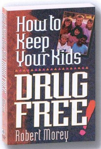 Download How To Keep Your Kids Drug Free
