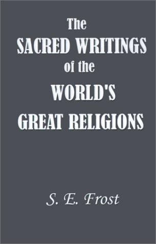 The Sacred Writings of the World's Great Religions