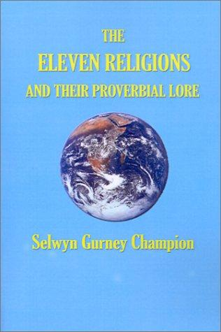 Download The Eleven Religions and Their Proverbial Lore