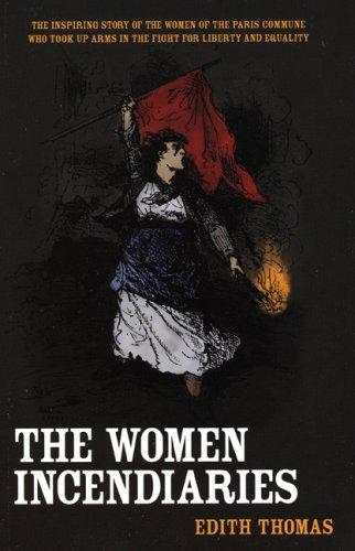 Download The Women Incendiaries