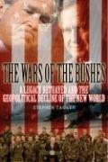 WARS OF THE BUSHES