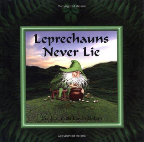 Leprechauns never lie by Lorna Balian