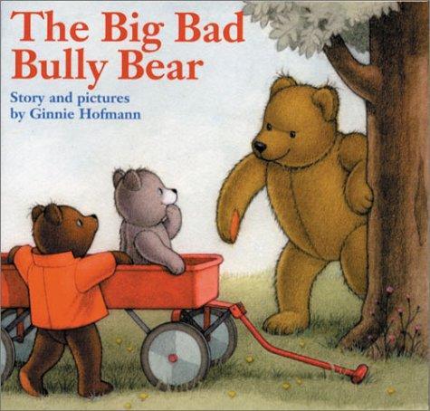 Download The Big Bad Bully Bear