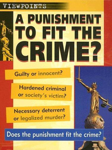 Download A Punishment to Fit the Crime? (Viewpoints)