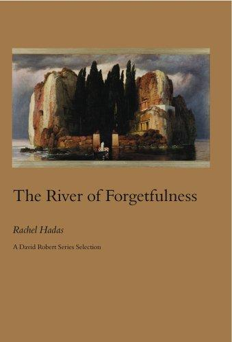 The River of Forgetfulness, Hadas, Rachel