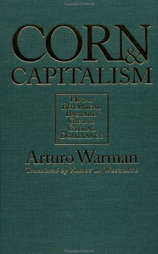 Download Corn and Capitalism