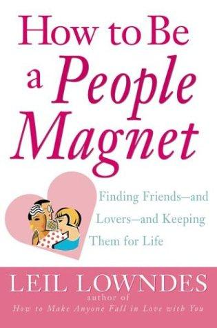 Download How to Be a People Magnet
