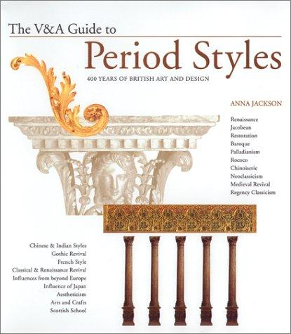 The V&A Guide to Period Styles