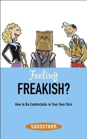 Feeling freakish? by Veronique le Jeune