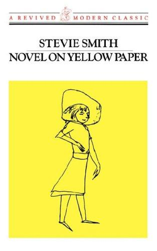 Novel on yellow paper, or, Work it out for yourself