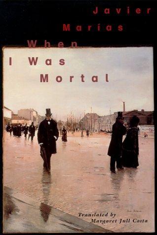 When I Was Mortal