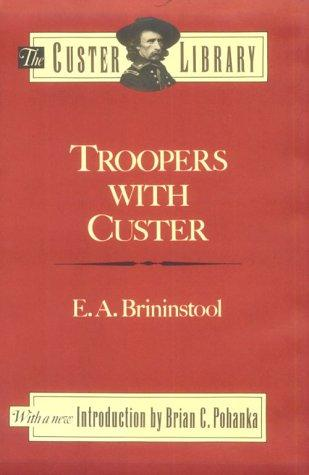 Download Troopers with Custer