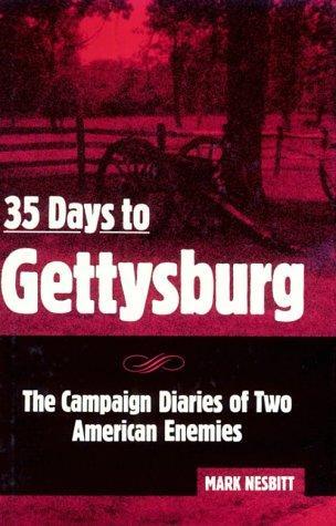 Download 35 days to Gettysburg