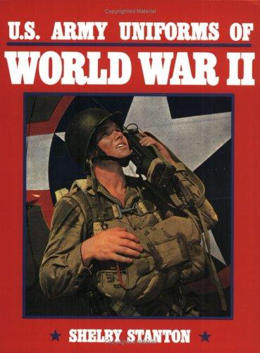 Download U.S. Army Uniforms of World War II
