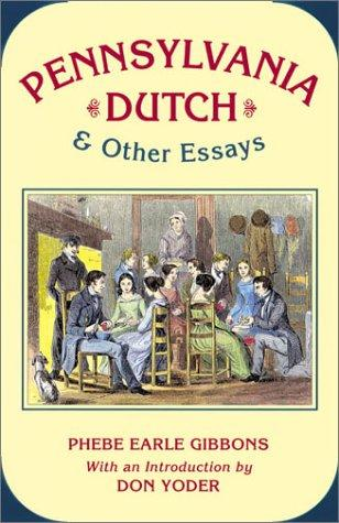 Download Pennsylvania Dutch & other essays