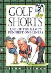 Golf Shorts: 1,001 of the Game's Funniest One-Liners